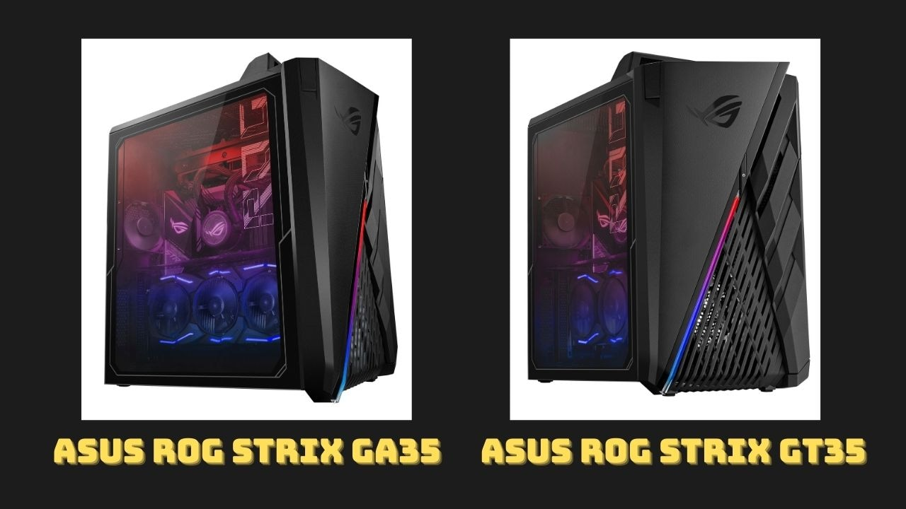 ASUS ROG Strix GA35 and ROG Strix GT35 Gaming Desktops launched in India, pricing start at Rs 2,34,990